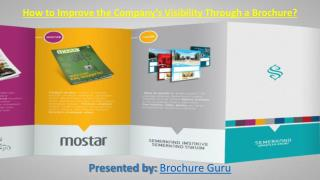 How to Improve the Company's Visibility Through a Brochure?