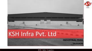 KSH Infra - Industrial Park in Pune