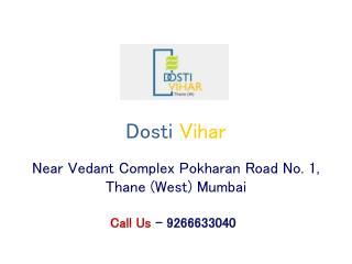 Dosti Vihar Thane Mumbai � Investors Clinic