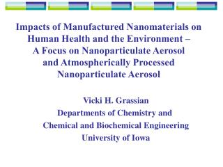 Impacts of Manufactured Nanomaterials on Human Health and the Environment    A Focus on Nanoparticulate Aerosol  and Atm