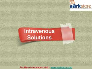 Aarkstore: Intravenous Solutions