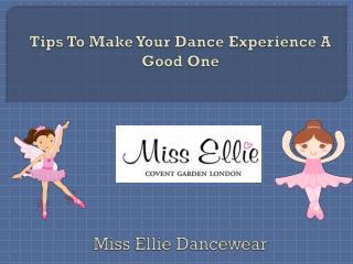 Tips To Make Your Dance Experience A Good One