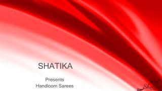 Shatika.co.in - Handloom Sarees Store