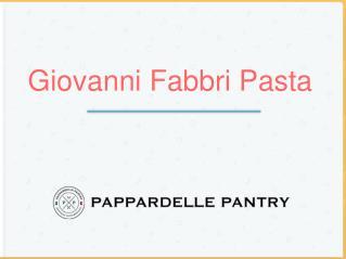 Giovanni Fabbri Pasta
