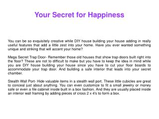 Your Secret for Happiness