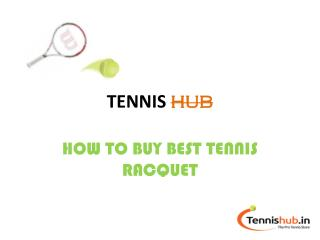 How to buy a Best Tennis Racquet