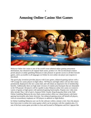Amusing Online Casino Slot Games