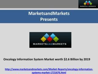 Oncology Information System Market worth $2.6 Billion by 2019