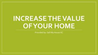 Increase the Value of Your Home in Kansas City