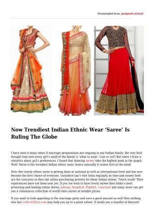 Now Trendiest Indian Ethnic Wear 'Saree' Is Ruling The Globe
