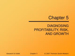 DIAGNOSING PROFITABILITY, RISK, AND GROWTH