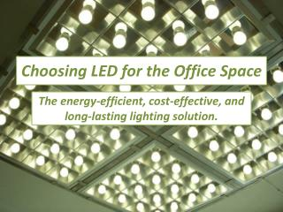 Choosing LED for the Office Space