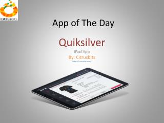 App of The Day - Quiksilver - By Citrusbits.