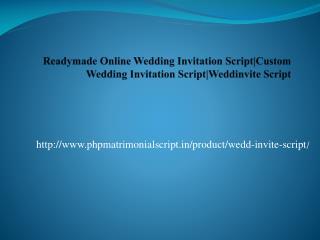Readymade Online Wedding Invitation Script|Custom Wedding Invitation Script|Weddinvite Script