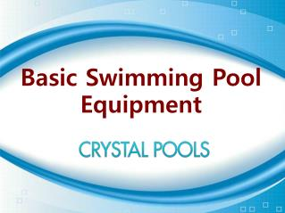 Basic Swimming Pool Equipments