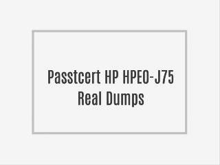 Passtcert HPE0-J75 Real Exam dumps