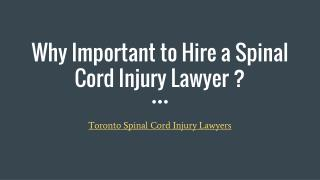 Why Important to Hire a Spinal Cord Injury Lawyer ?