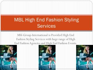 MBL Group international High End Fashion Styling Services
