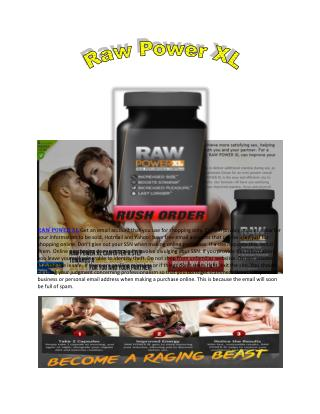 http://www.healthbuzzer.com/raw-power-xl/