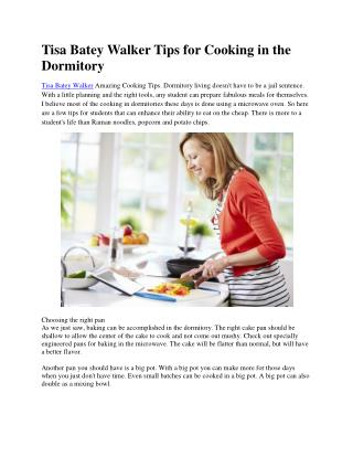 Tisa Batey Walker Tips for Cooking in the Dormitory