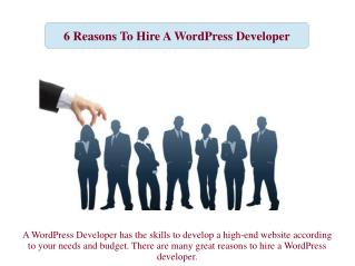 6 Reasons To Hire A WordPress Developer