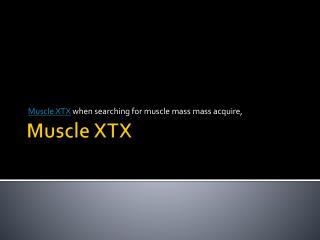 http://www.healthcarebooster.com/muscle-xtx/