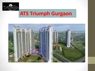 ATS Triumph Gurgaon Property