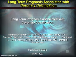 Long-Term Prognosis Associated with Coronary Calcification