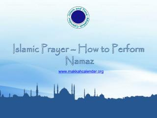 Islamic Prayer - How to Perform Namaz