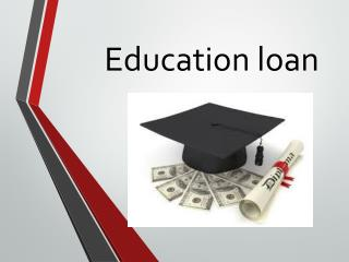 Education loan : Education loan with lowest interest rates