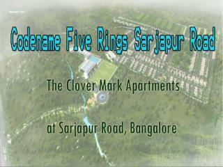 Codename Five Rings Sarjapur Road Bangalore