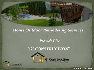 Outdoor Remodeling and Renovation in Las Vegas - GI Construction