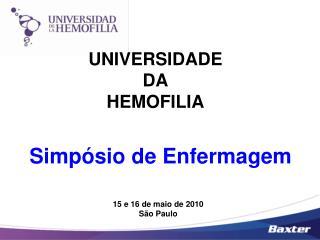 UNIVERSIDADE  DA  HEMOFILIA