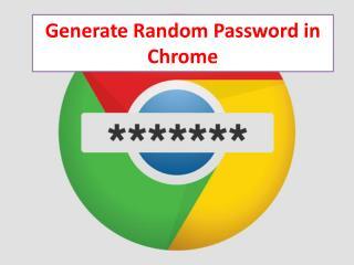 Generate Random Password in Chrome