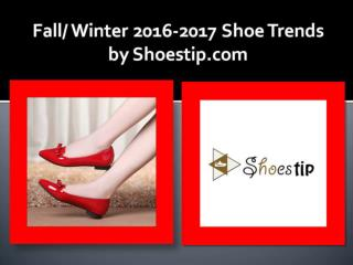 Fall Winter 2016-2017 Shoe Trends by Shoestip.com