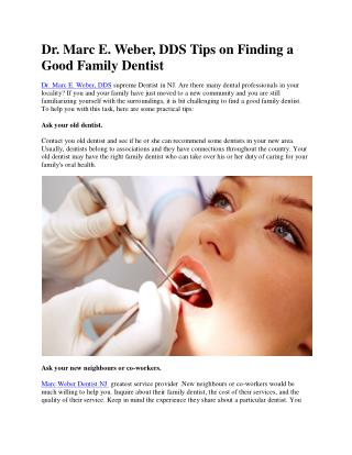 Dr. Marc E. Weber, DDS Tips on Finding a Good Family Dentist