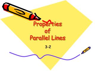 Properties  of Parallel Lines