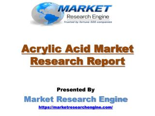 Acrylic Acid Market will cross USD 13 Billion by 2020 - by Market Research Engine