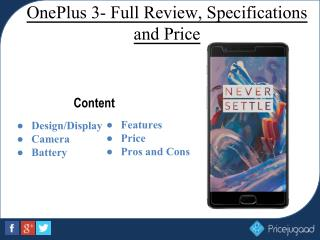 OnePlus 3- An Original Flagship Killer Smartphone with New Features and Specifications
