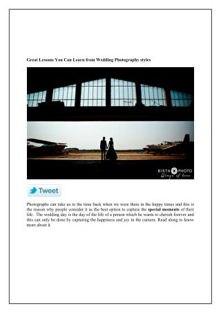 Great Lessons You Can Learn from Wedding Photography styles