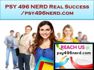 PSY 496 NERD Real Success /psy496nerd.com