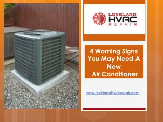 4 Warning Signs You May Need A New Air Conditioner