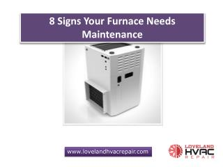8 Signs Your Furnace Needs Maintenance