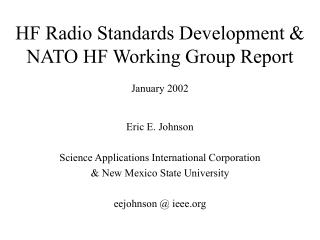 HF Radio Standards Development  NATO HF Working Group Report