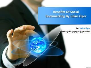 Benefits of social bookmarking by julius ogor