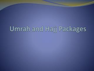 Hajj & Umrah Packages