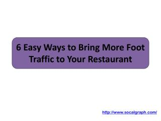 6 Easy Ways to Bring More Foot Traffic to Your Restaurant