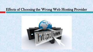 Effects of Choosing the Wrong Web Hosting Provider
