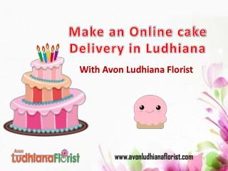 Make an Online Cake Delivery in Ludhiana