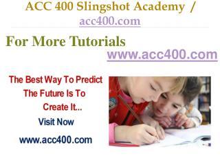 ACC 400 Slingshot Academy / acc400.com